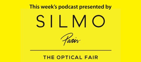 This podcast sponsored by SILMO Paris