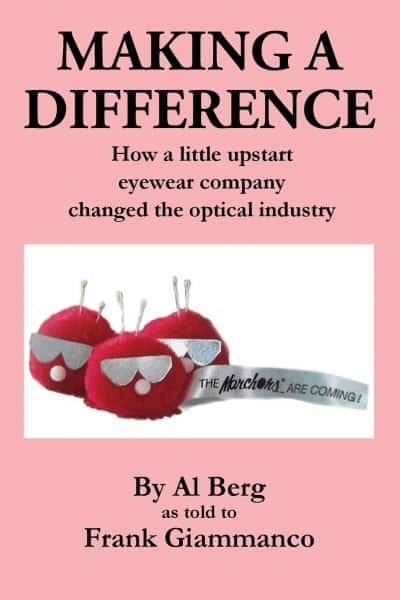 Making a Difference - How a little upstart eyewear company changed the optical industry